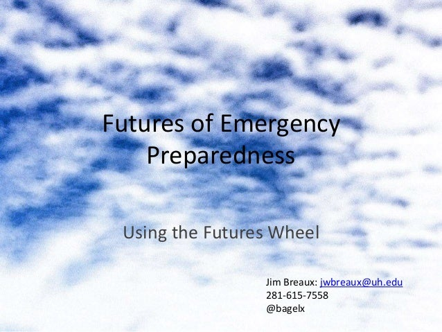 Using The Futures Wheels For Emergency Preparedness