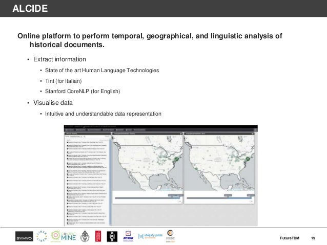 ALCIDE Online platform to perform temporal, geographical, and linguistic analysis of historical documents. ▪ Extract infor...