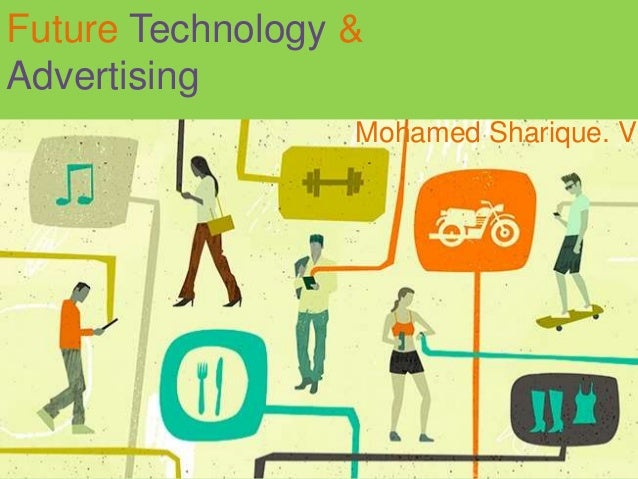 Future Technology & Advertising Mohamed Sharique. V
