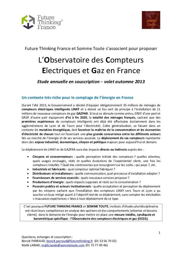 1 Questions, échanges et souscription : Benoit PARRAUD, benoit.parraud@futurethinking.fr (01 53 56 70 02) Malik LARABI, ma...
