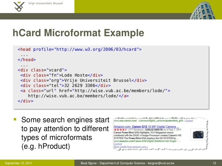 "hCard Microformat Example        <head profile=""http://www.w3.org/2006/03/hcard"">         ...        </head>         ...  ..."