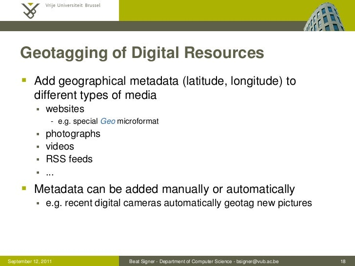 Geotagging of Digital Resources      Add geographical metadata (latitude, longitude) to          different types of media...