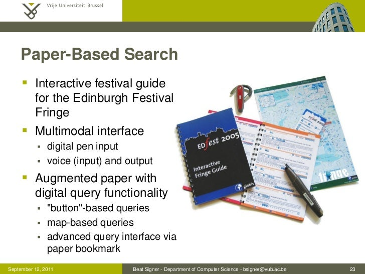 Paper-Based Search      Interactive festival guide          for the Edinburgh Festival          Fringe      Multimodal i...
