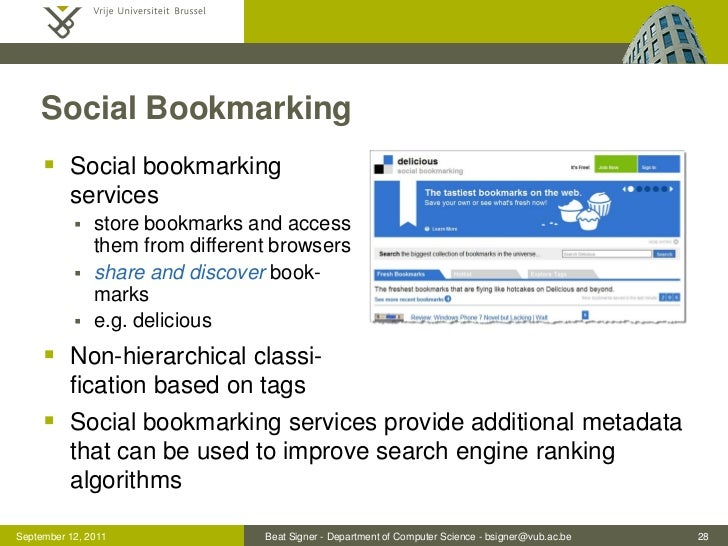Social Bookmarking      Social bookmarking          services              store bookmarks and access               them ...