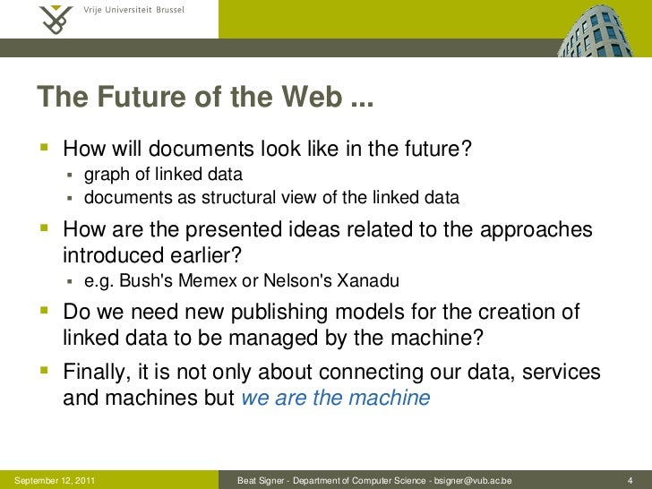 The Future of the Web ...      How will documents look like in the future?              graph of linked data           ...