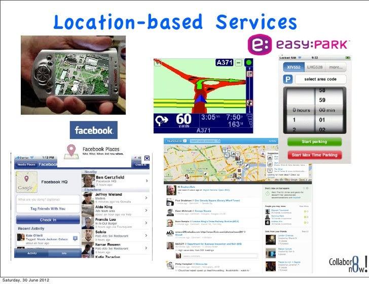 Location-based ServicesSaturday, 30 June 2012