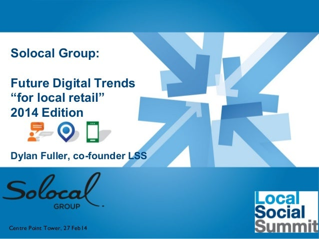 "etc Venues Paddington | London 19th November 2013  Solocal Group: Future Digital Trends ""for local retail"" 2014 Edition Dy..."