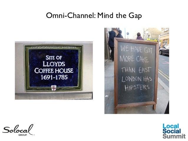 Omni-Channel: Mind the Gap