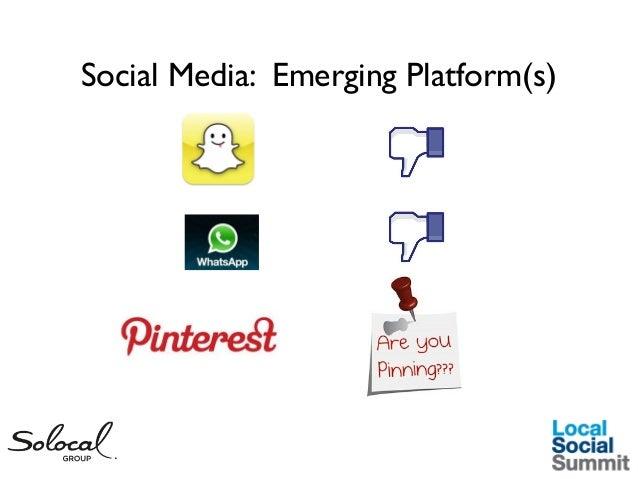 Social Media: Emerging Platform(s)