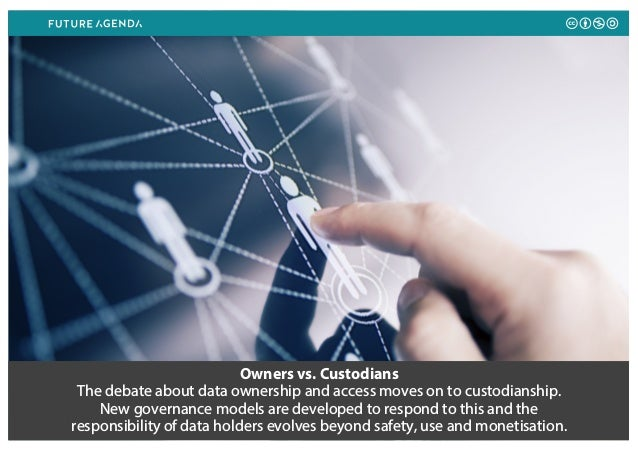 Owners vs. Custodians The debate about data ownership and access moves on to custodianship. New governance models are deve...