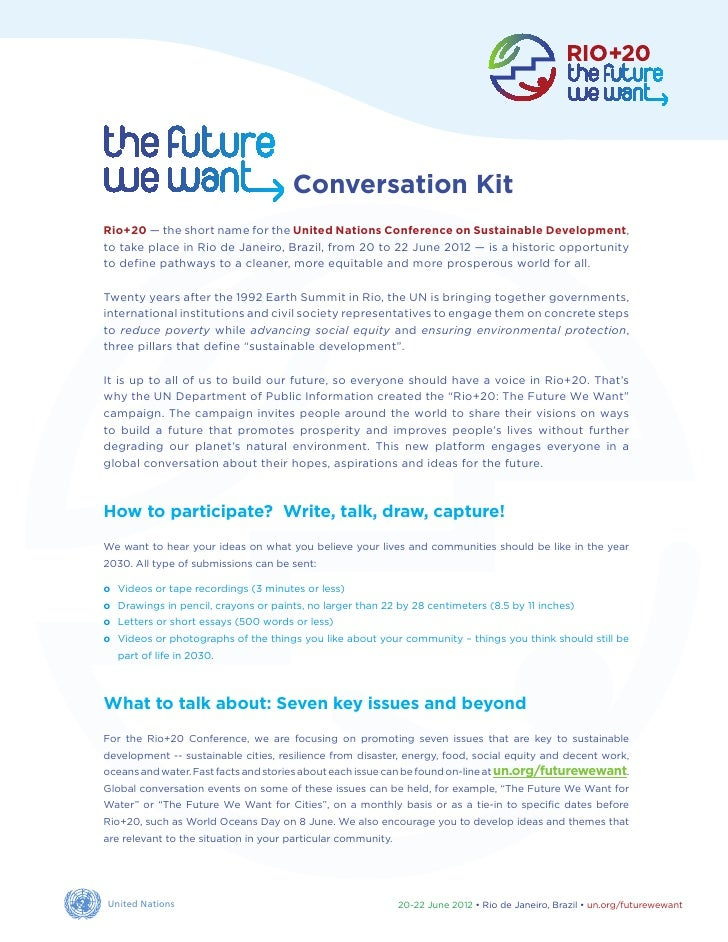 Conversation KitRio+20 — the short name for the United Nations Conference on Sustainable Development,to take place in Rio ...
