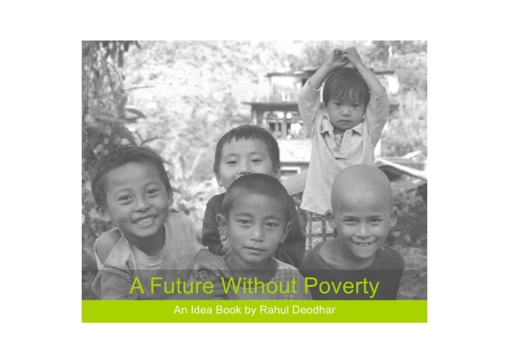 A Future Without Poverty     An Idea Book by Rahul Deodhar