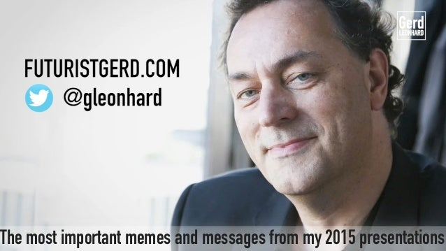 The most important memes and messages from my 2015 presentations