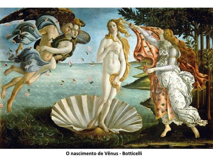 O nascimento de Vênus - Botticelli