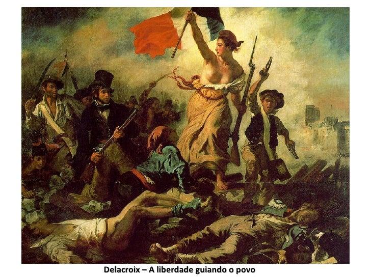 Delacroix – A liberdade guiando o povo