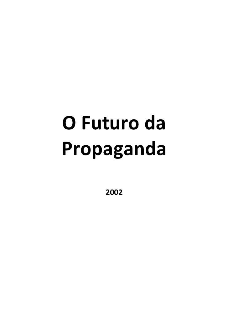 O Futuro da Propaganda     2002