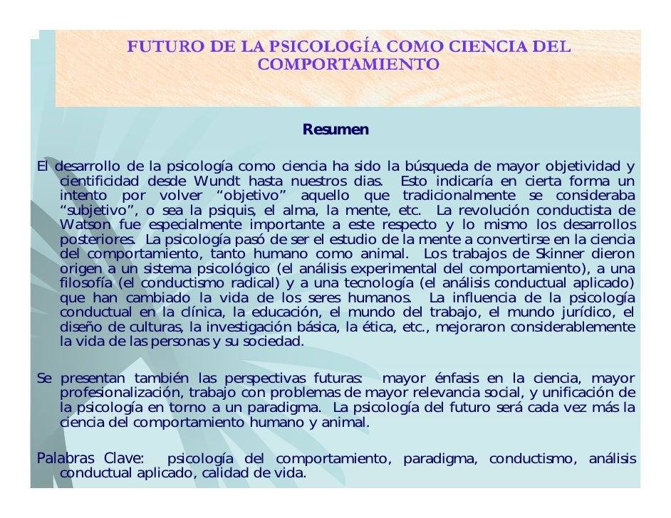 Futuro De La PsicologíA Como Ciencia Del Comportamiento Slide 2