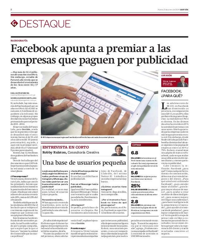 2  Martes 21 de enero del 2014 GESTIÓN  DESTAQUE RADIOGRAFÍA  Facebook apunta a premiar a las empresas que paguen por publ...