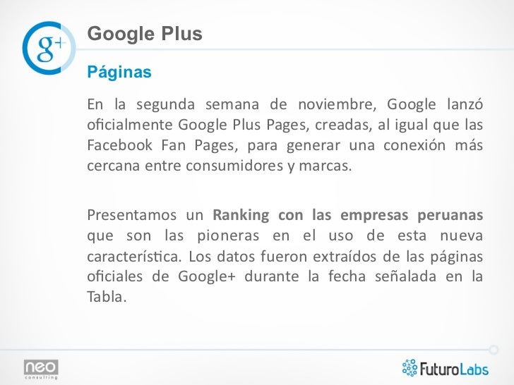 Google PlusPáginasEn  la  segunda  semana  de  noviembre,  Google  lanzó oficialmente Google Plus Pag...
