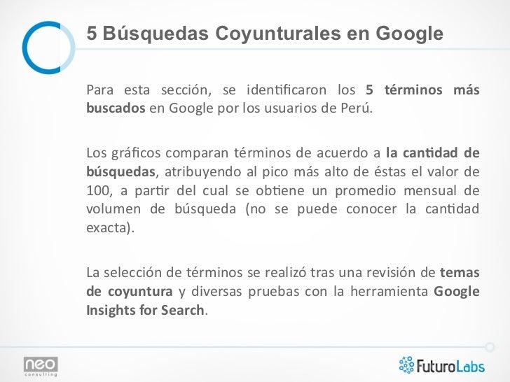 5 Búsquedas Coyunturales en GooglePara  esta  sección,  se  iden@ficaron  los  5  términos  más buscados...