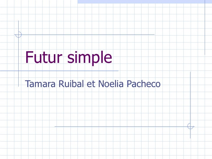 Futur simple Tamara Ruibal et Noelia Pacheco