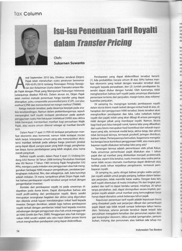 Tax Column  Oleh:  Sukarnen Suwanto  wal September 2010 lalu,  Direktur Jenderal (Dirjen) Pajak telah menelurkan suatu per...
