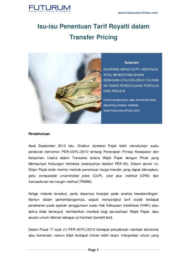 www.futurumcorfinan.com Page 1 Isu-isu Penentuan Tarif Royalti dalam Transfer Pricing Pendahuluan Awal September 2010 lalu...