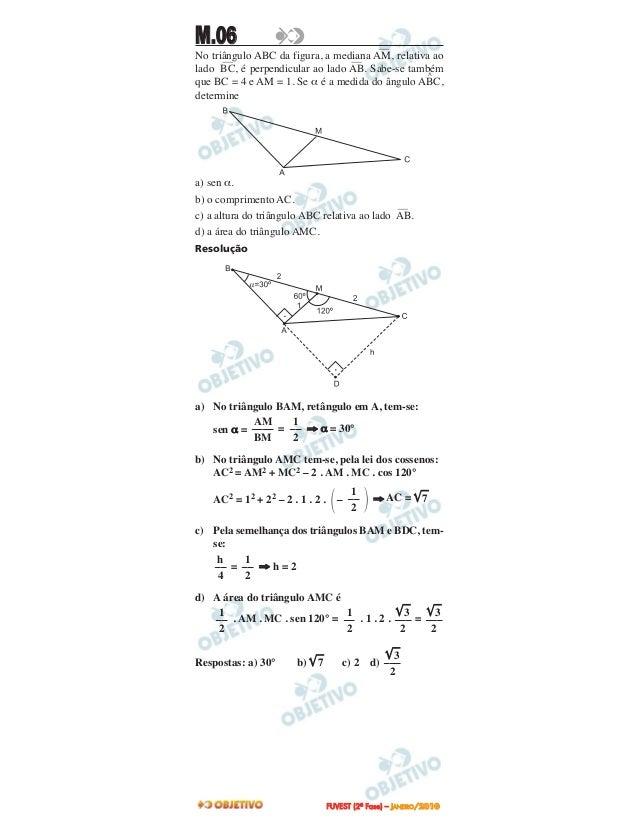 M.06No triângulo ABC da figura, a mediana—AM, relativa aolado—BC, é perpendicular ao lado—AB. Sabe-se tambémque BC = 4 e A...