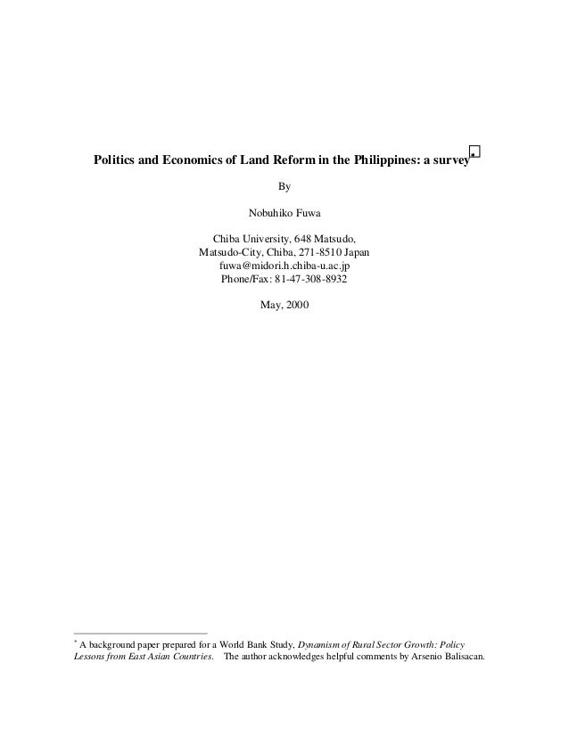 Politics and Economics of Land Reform in the Philippines: a survey∗                                                By     ...