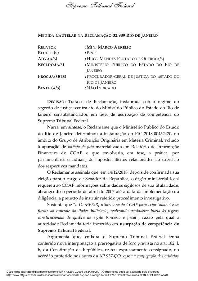 MEDIDA CAUTELAR NA RECLAMAÇÃO 32.989 RIO DE JANEIRO RELATOR : MIN. MARCO AURÉLIO RECLTE.(S) :F.N.B. ADV.(A/S) :HUGO MENDES...