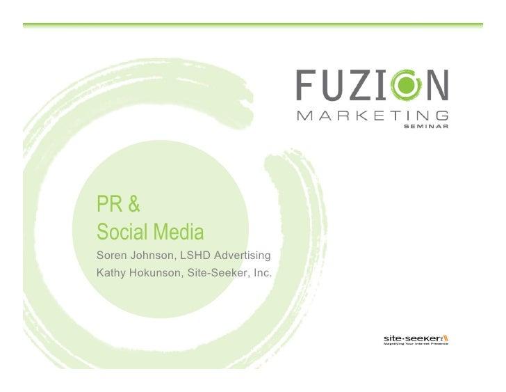 PR & Social Media Soren Johnson, LSHD Advertising Kathy Hokunson, Site-Seeker, Inc.