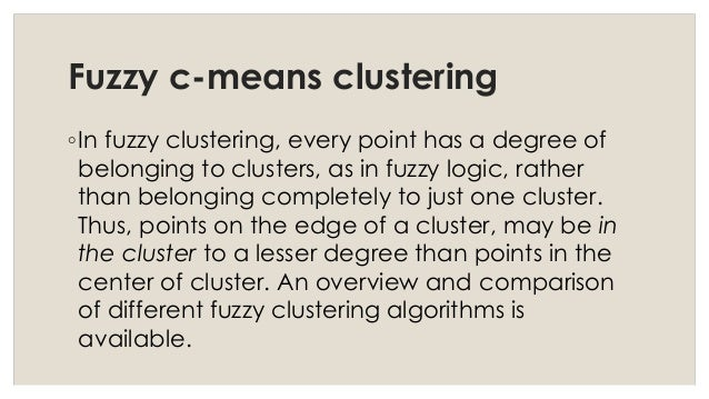 Fuzzy image processing- fuzzy C-mean clustering