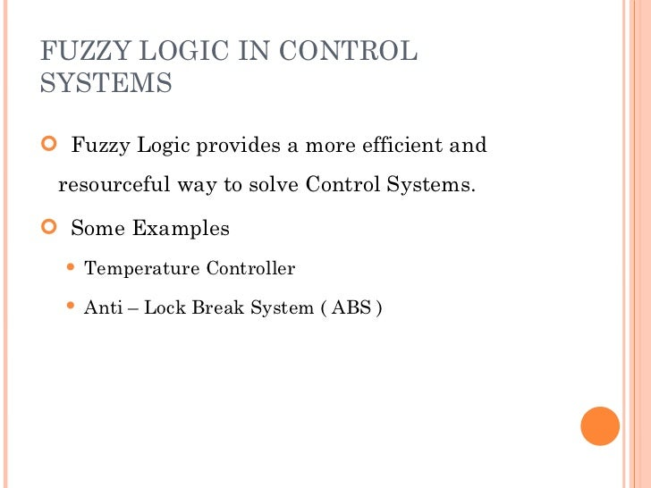 thesis of fuzzy logic with control system Fuzzy logic controller simulation  for completing this project and thesis  341 a stable self-tuning fuzzy logic control system for industrial.