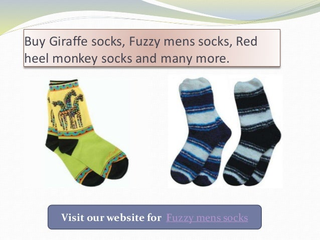 Buy Giraffe socks, Fuzzy mens socks, Red heel monkey socks and many more. Visit our website for Fuzzy mens socks