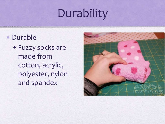 ... 4. Durability • Durable • Fuzzy socks are made from cotton ... - Why You Should Wear Fuzzy Socks
