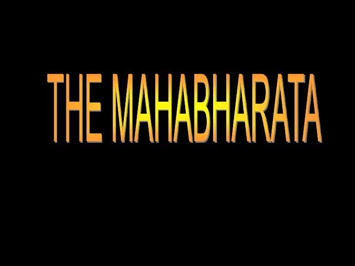 THE MAHABHARATA<br />