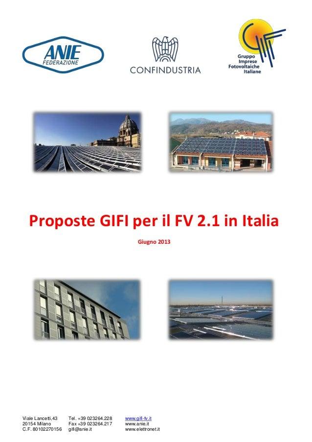 Viale Lancetti,43 20154 Milano C.F. 80102270156 Tel. +39 023264.228 Fax +39 023264.217 gifi@anie.it www.gifi-fv.it www.ani...