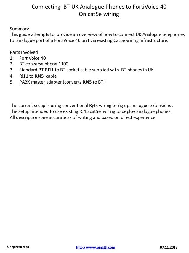 Connec&ng	   	   BT	   UK	   Analogue	   Phones	   to	   For&Voice	   40	   	    On	   cat5e	   wiring	   	    Summary	   ...