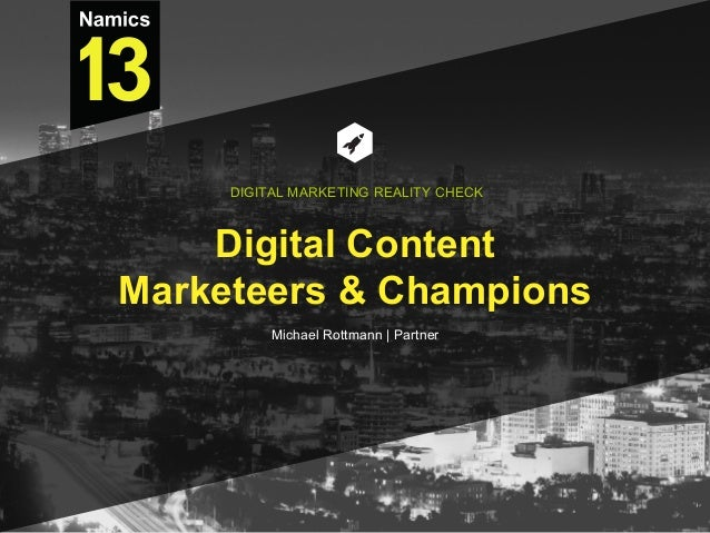 Digital Content Marketeers & Champions Michael Rottmann | Partner DIGITAL MARKETING REALITY CHECK