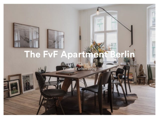 The FvF Apartment Berlin Visions of urban living