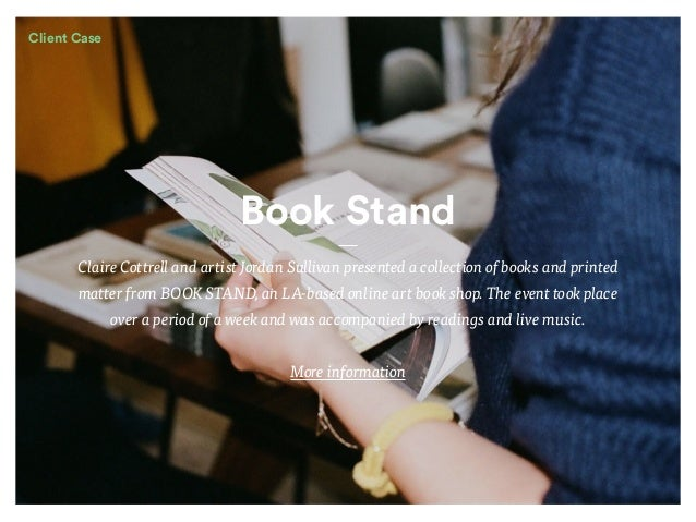 Book Stand Claire Cottrell and artist Jordan Sullivan presented a collection of books and printed matter from BOOK STAND, ...