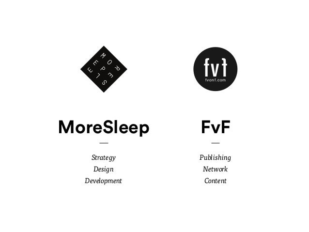Marketing  In constant dialogue with a global audience, FvF creates customized marketing solutions,  that live and spread ...