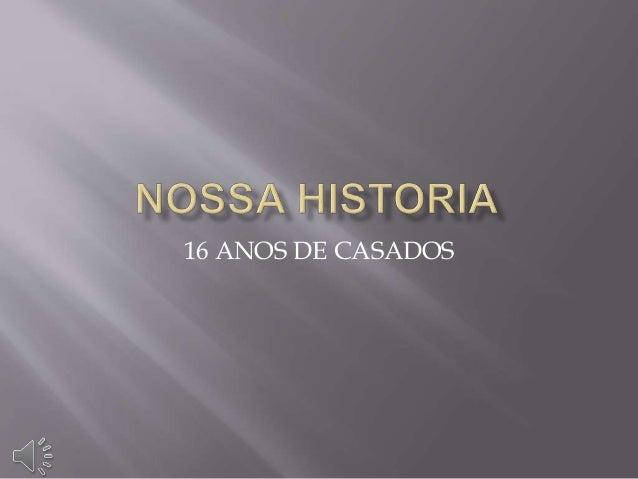 16 ANOS DE CASADOS