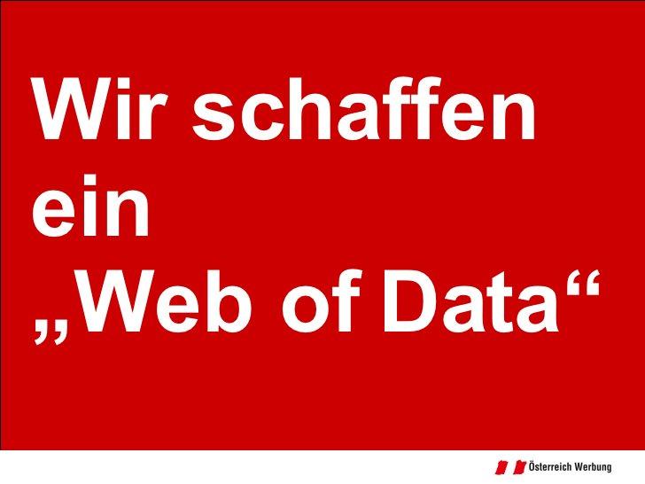 """Wir schaffen ein """"Web of Data"""""""
