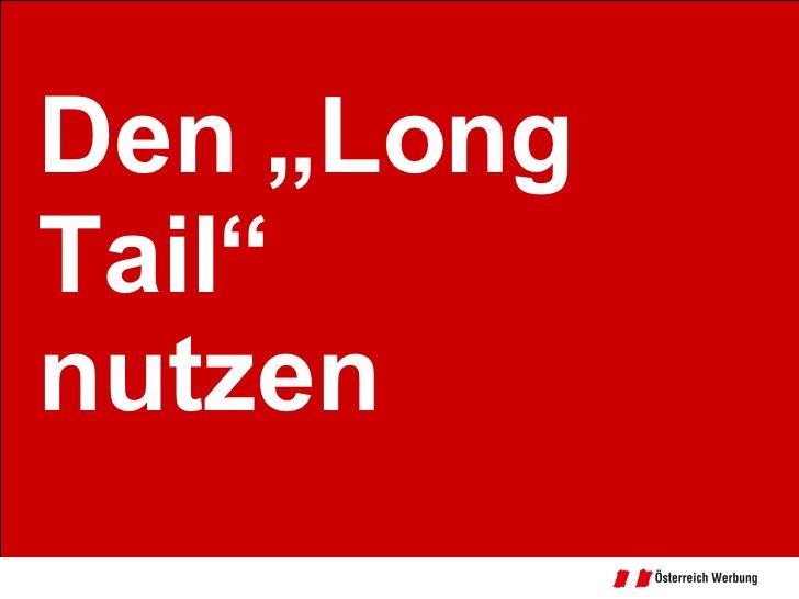 """Den """"Long Tail"""" nutzen"""