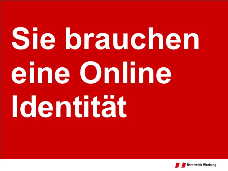 Sie brauchen eine Online Identität