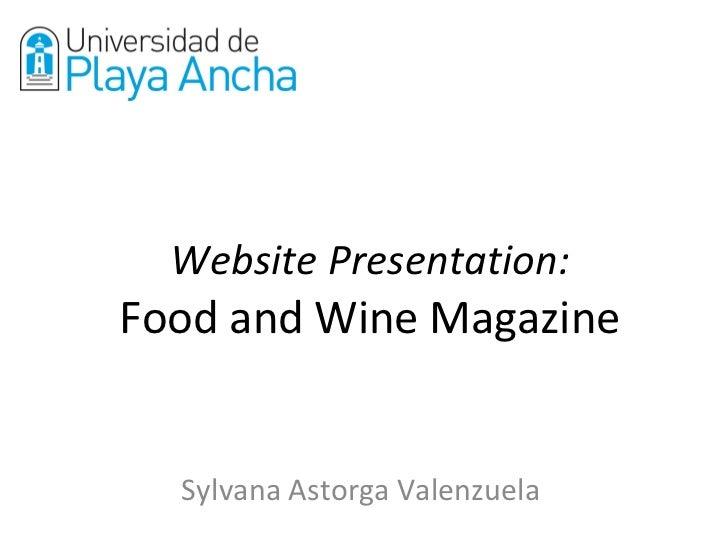 Website Presentation: Food and Wine Magazine Sylvana Astorga Valenzuela