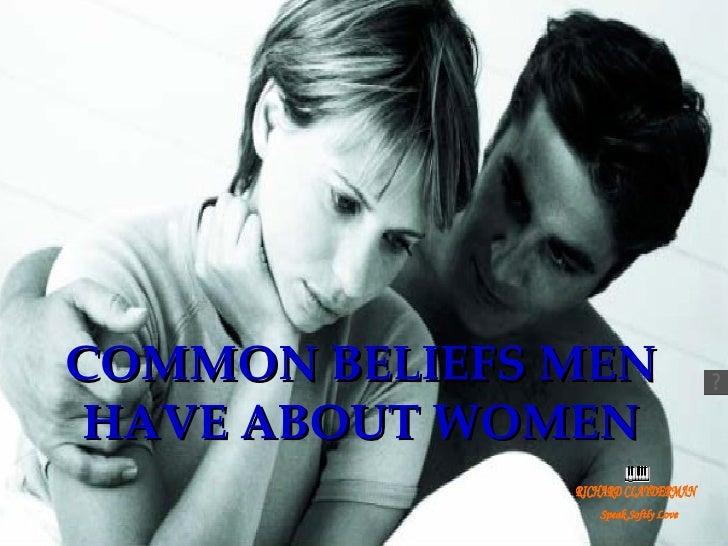 COMMON BELIEFS MEN HAVE ABOUT WOMEN RICHARD CLAYDERMAN Speak Softly Love