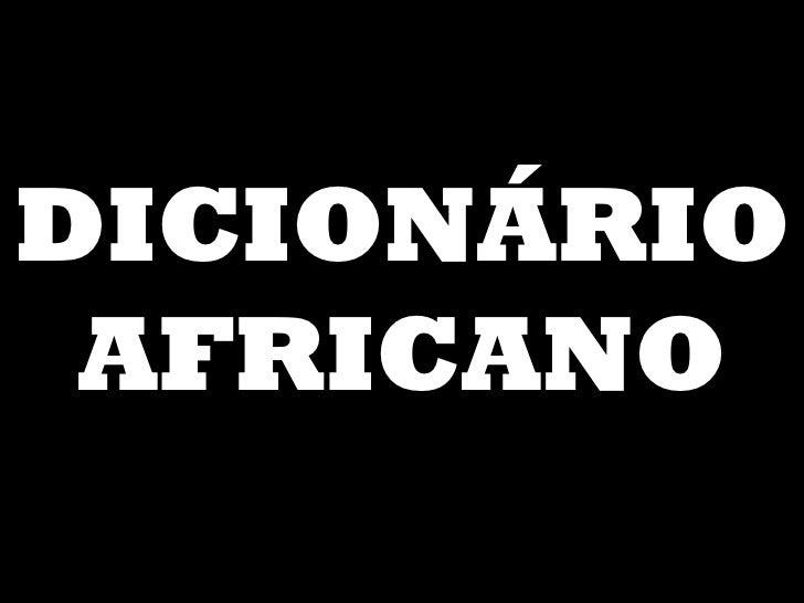 DICIONÁRIO AFRICANO