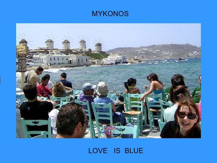 MYKONOS LOVE  IS  BLUE